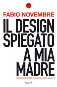 Copertina del libro Il design spiegato a mia madre