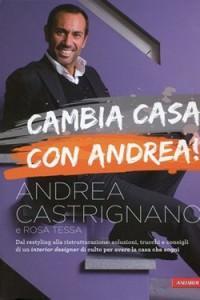 Andre Castrignano_Cambia casa con Andrea
