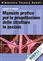 Hoepli: Manuale pratico per la progettazione delle strutture in acciaio