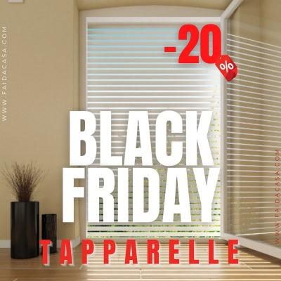 Black friday tapparelle 2020
