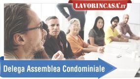 alt Delega assemblea di condominio: come funziona e requisiti
