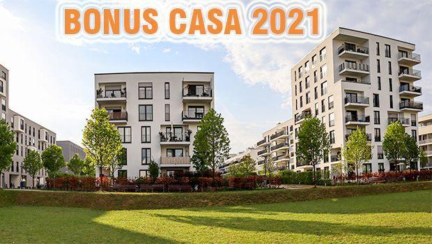 Bonus casa 2021 tra novità e proroghe