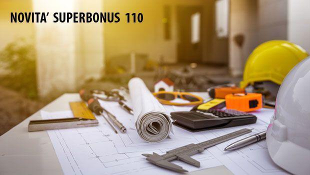 Superbonus 110%: ecco le novità con il Decreto Semplificazioni