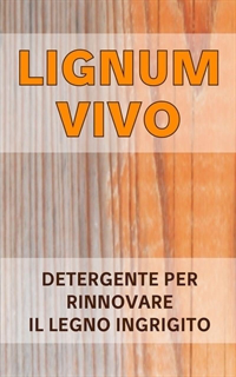 Detergente legno ingrigito LIGNUM VIVO 1
