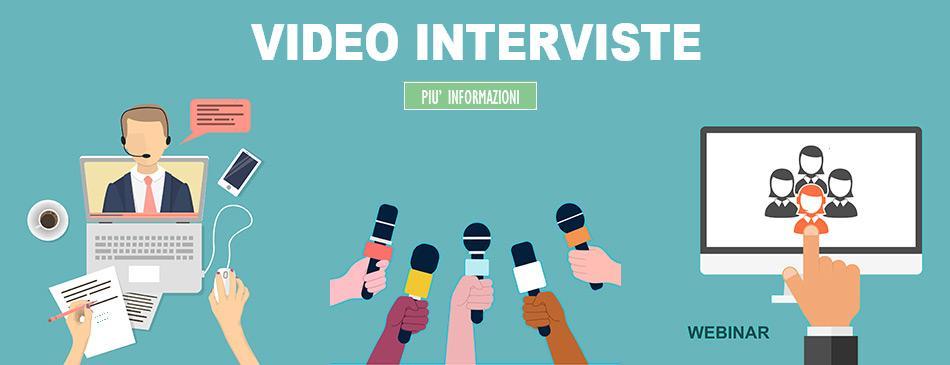 Video Interviste